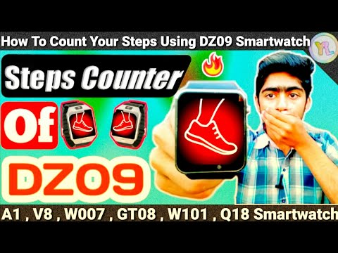 How To Count Your Steps Using DZ09 Smartwatch | Steps Counter App In DZ09 Smartwatch | You Look