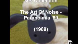 Art Of Noise - Paranoimia 89 (1989)