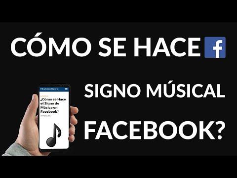 ¿Cómo se Hace el Signo de Música en Facebook?