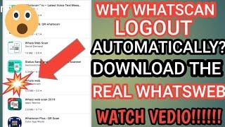 Whatscan logout probolem-whatsweb automatic logout problem- whatsapp scan problem solution!