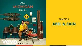 Скачать Quinn XCII Abel Cain Official Audio