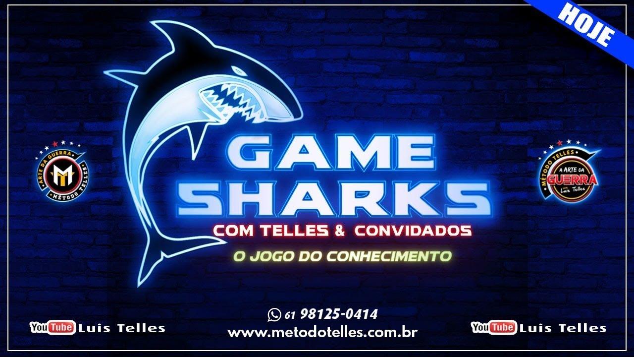 ED. 22 - GAME SHARKS com TELLES & OS CONVIDADOS -07/08/2020 - ÀS 20H30