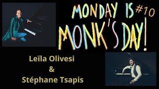 Monday Is Monk's Day #10 - Leïla Olivesi