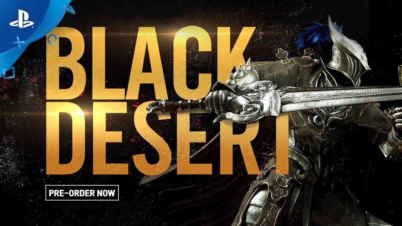 Black Desert - Pre-Order Gameplay Trailer | PS4