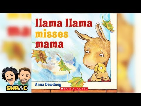 READ LOUD  Llama Llama Misses Mama by Anna Dewdney  CHILDREN'S BOOK