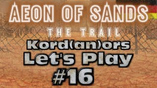 Let S Play Aeon Of Sands 16 Hard DE By Kordanor