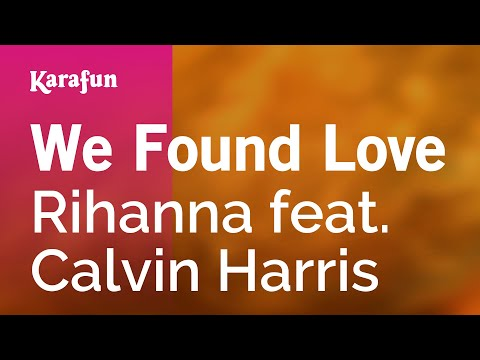 Karaoke We Found Love  Rihanna *