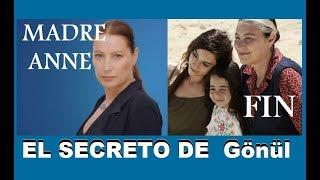 MADRE (ANNE - FINAL) EL SECRETO DE GONUL LA SEÑORA TORPE