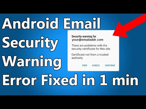 [FIXED] There are problems with the security certificate for this site. Android email error.