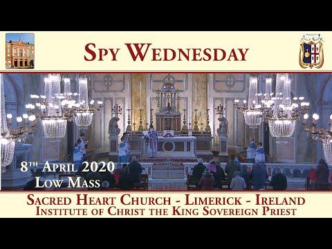 8th April 2020 - Spy Wednesday - Sacred Heart Church - Limerick - Traditional Latin Mass