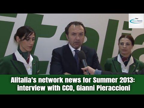 Alitalia's network news for Summer 2013: interview with CCO, Gianni Pieraccioni
