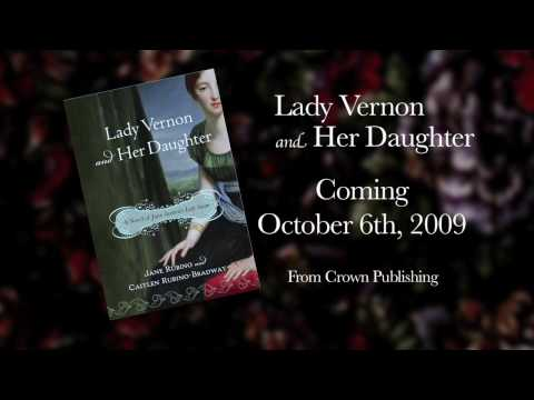 """Lady Vernon and Her Daughter"" A Novel of Jane Austen's Lady Susan - Book Trailer"