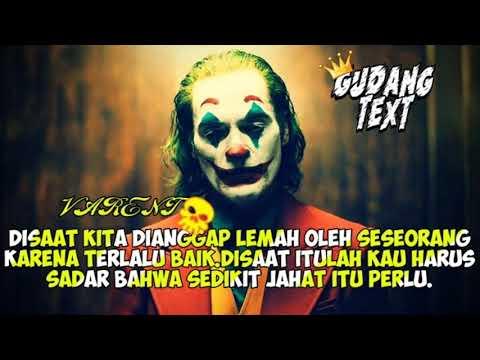 Kata Kata Bijak Joker Lay Laygudang Text Part 1 Youtube
