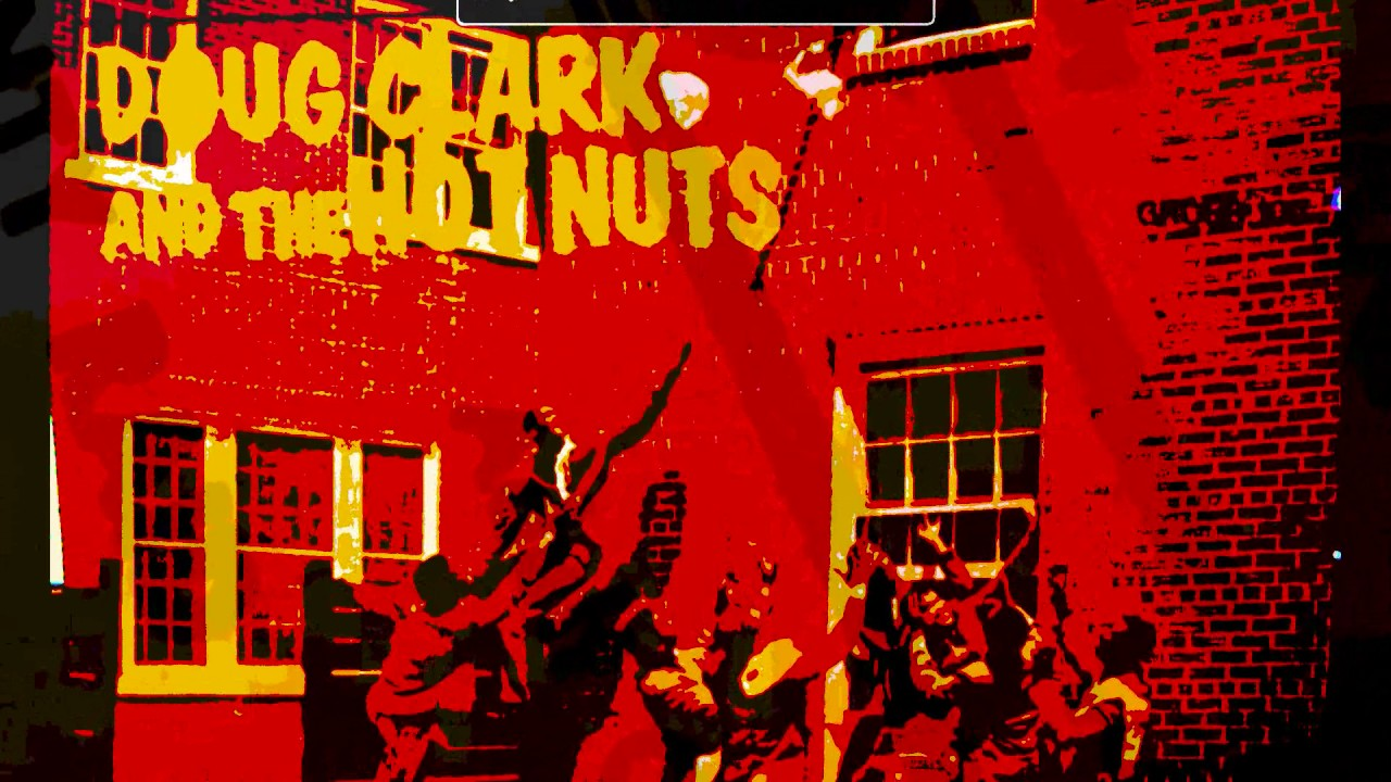 Classic Dirty Record Doug Clark And The Hot Nuts