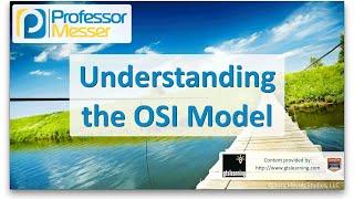 Understanding the OSI Model - CompTIA Network+ N10-006 - 5.1
