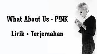 Download What About Us - P!nk (Lirik Dan Terjemahan Indonesia)