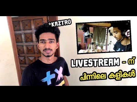 ഇത്രയും കഷ്ടപ്പാടുണ്ട് ഓരോ ലൈവിന് പിന്നിലും How Kaztro Do Live Stream   Kaztro Vlogs