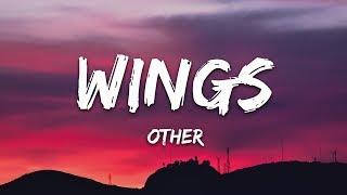 OTHER - Wings (Lyrics)