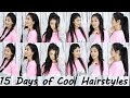 15 Cool Hairstyles For This Summer | 15 Days Of Hairstyles