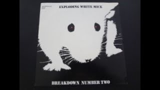 "Exploding White Mice - ""Breakdown Number Two"" b/w ""Bury Me"" 7"" single 1988"