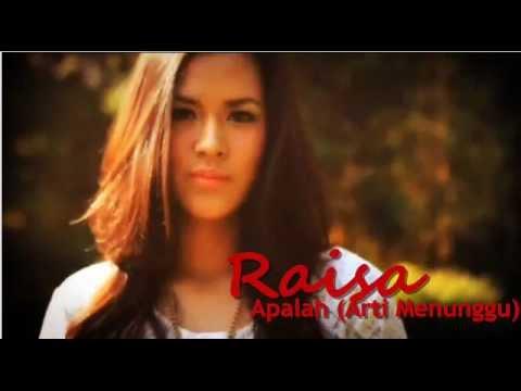Raisa - Apalah Arti Menunggu with Lirik