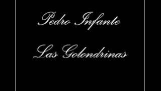Pedro Infante - Las Golondrinas