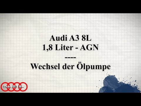How To Do - Austausch der Ölpumpe 1,8 AGN - Audi A3 8L