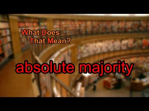 What does absolute majority mean?