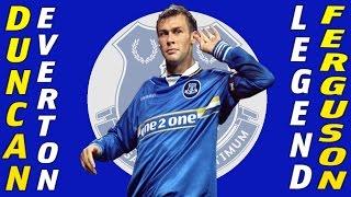 DUNCAN FERGUSON - Everton legend