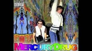 The Mercury Drug - We Fuck Milfs [Electro Filth Pop]
