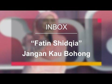 Fatin Shidqia - Jangan Kau Bohong (Live on Inbox) - YouTube