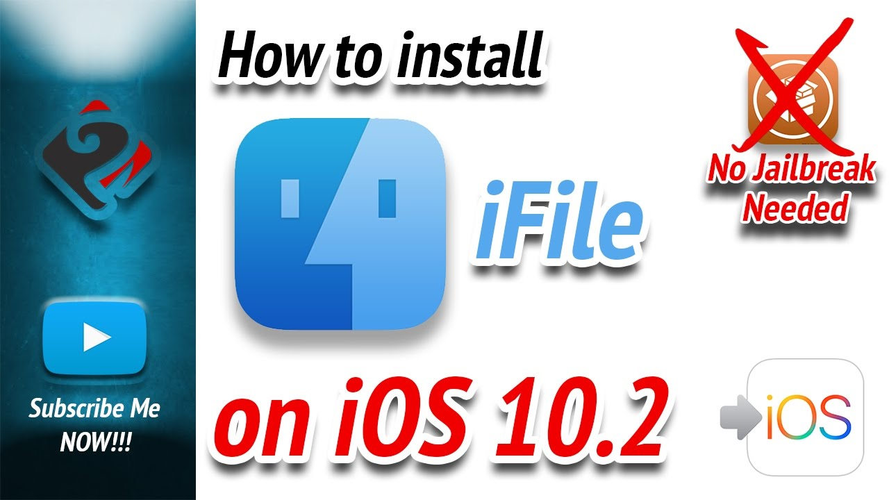 How to install iFile on iOS 10 2