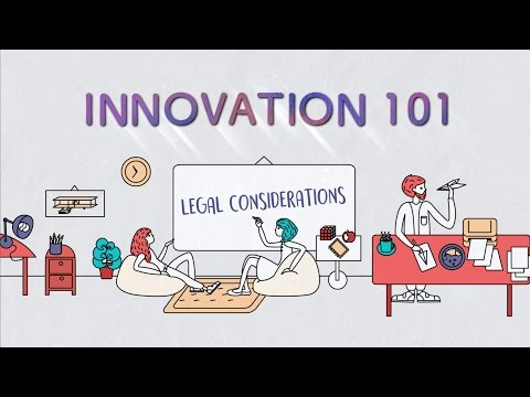 Innovation 101 Ep 9: Legal Considerations