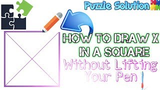 How to Draw X in a Square Without Lifting Your Pen