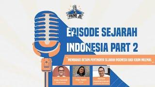 Jiwa Pahlawan dalam Milenial Indonesia | Podcast PRIME JR - Eps. Sejarah Indonesia Part 2.