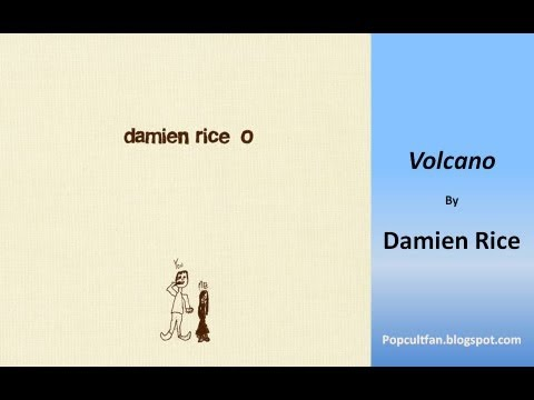Damien Rice - Volcano (Lyrics)