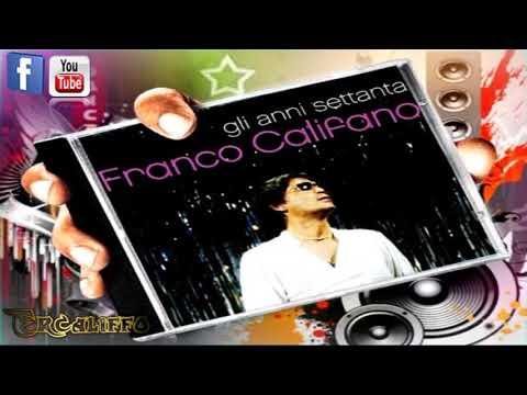 Franco Califano - Gli anni '70  Vol. 1  (Full Album)