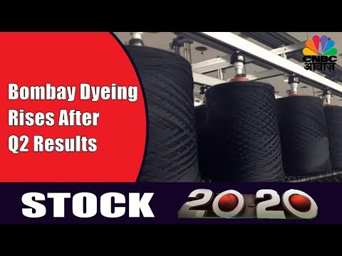 Bombay Dyeing In Focus After Q2 Results | Stock 20-20 | 9th Nov| CNBC Awaaz