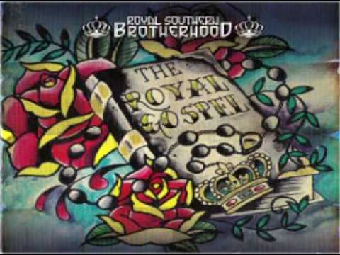 Royal Southern Brotherhood - I've Seen Enough To Know