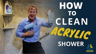 How To Clean Acrylic Tubs And Shower Walls