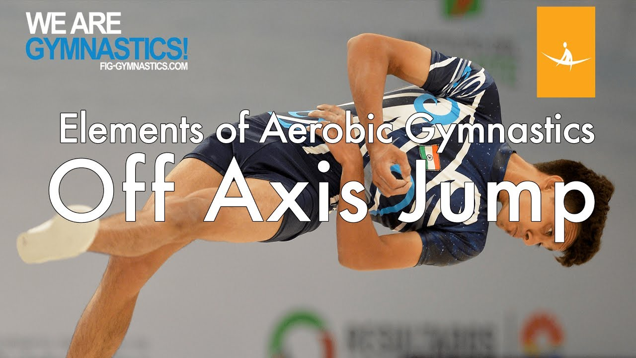 Elements of Aerobic Gymnastics - OFF-AXIS JUMP