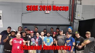 SEGE 2019 Recap and Channel Anniversary Update