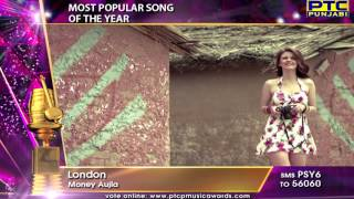 Nomination | PTC Punjabi Music Awards 2015 | Category Most Popular Song of the Year