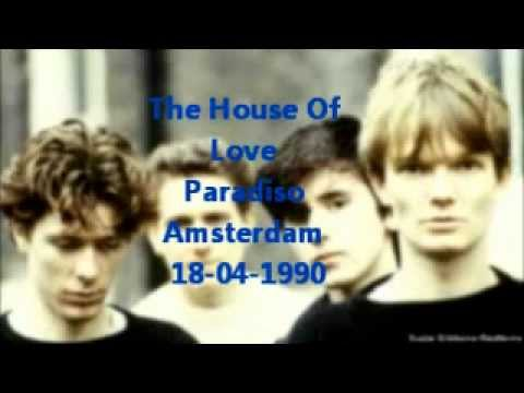 The House Of Love Live Paradiso Amsterdam 18-04-1990
