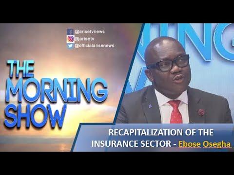 The Recapitalization Of The Insurance Sector In Nigeria - Ebose Osegha