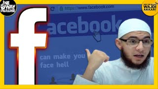 Facebook Can Make You Face Hell (FULL VID) by Abu Mussab Wajdi Akkari