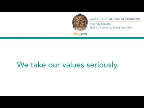 The American College of Surgeons: Values in Action