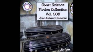 Short Science Fiction Collection 008 (FULL Audiobook)