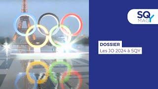 SQY Mag : Les JO 2024 à Saint-Quentin-en-Yvelines