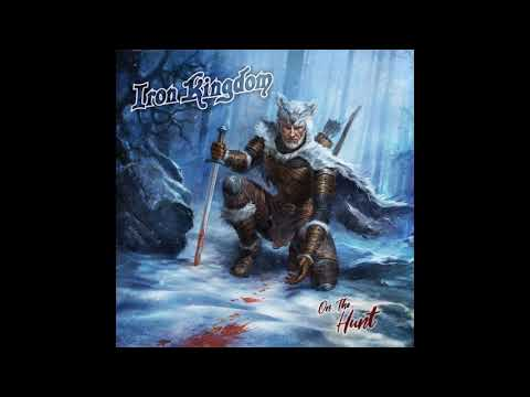 Iron Kingdom - On the Hunt (2019) Mp3
